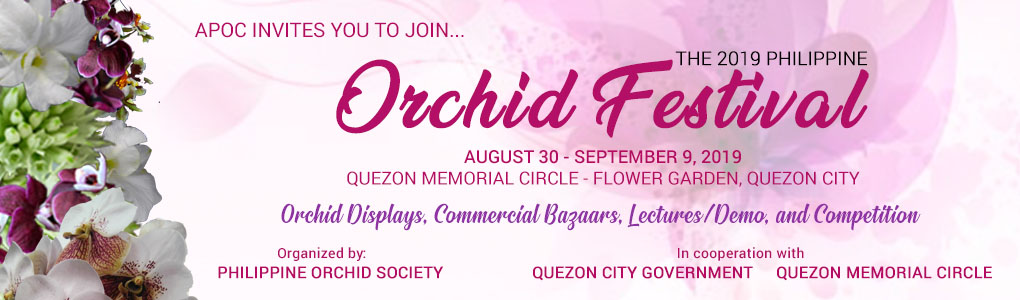 APOC invites you to join Philippine Orchid Festival on August 8-Sept. 30, 2019